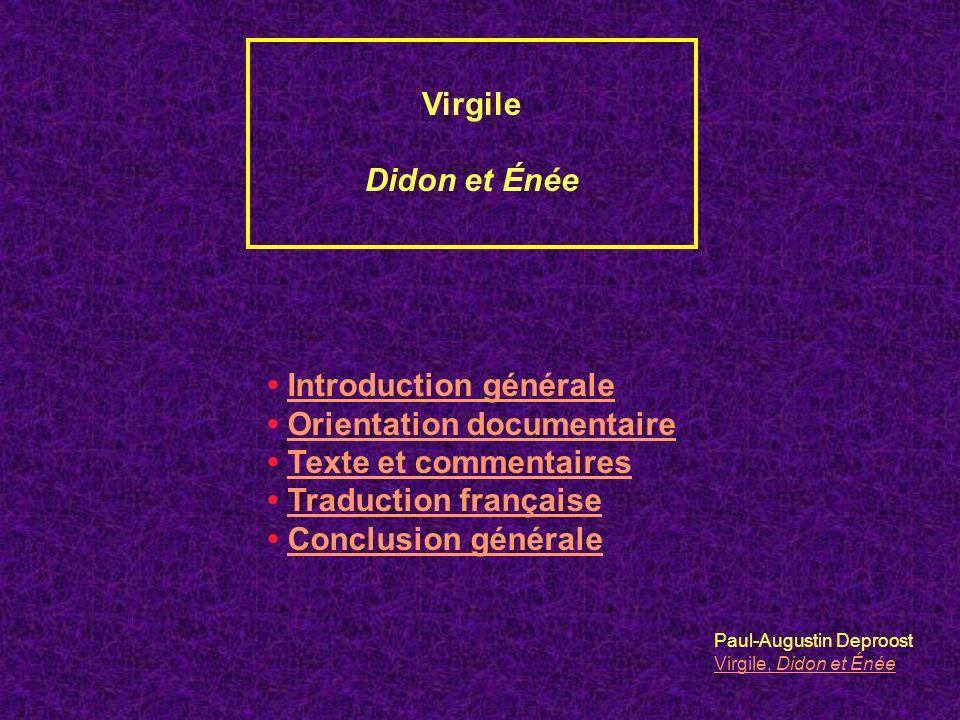 INTRODUCTION GÉNÉRALE Virgile et lÉnéide C.Énée et Carthage 1.