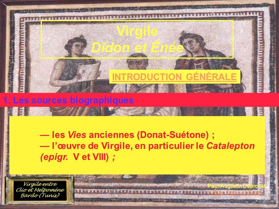 INTRODUCTION GÉNÉRALE Virgile et lÉnéide A. Le poète et son œuvre 1. Les sources biographiques les Vies anciennes (Donat-Suétone) ; lœuvre de Virgile,