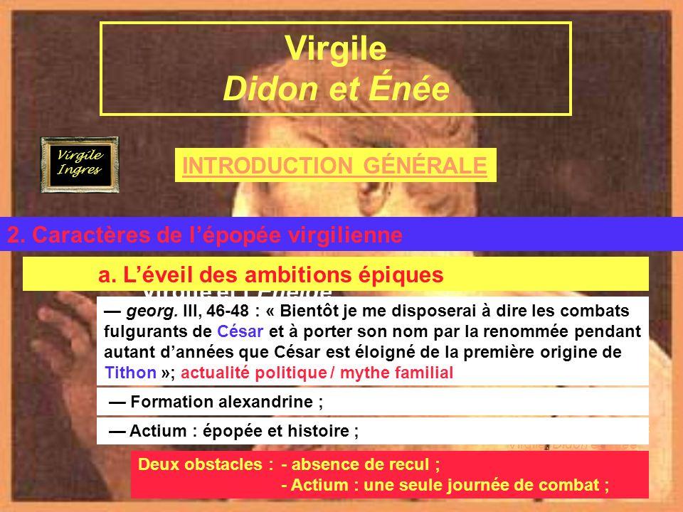 INTRODUCTION GÉNÉRALE Virgile et lÉnéide B.LÉnéide 2.