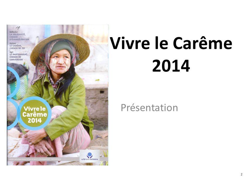Vivre le Carême 2014 Présentation 2