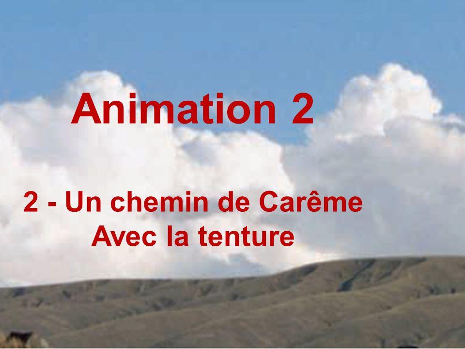 Animation 2 2 - Un chemin de Carême Avec la tenture