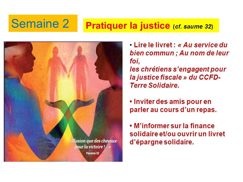 Semaine 2 Pratiquer la justice (cf.