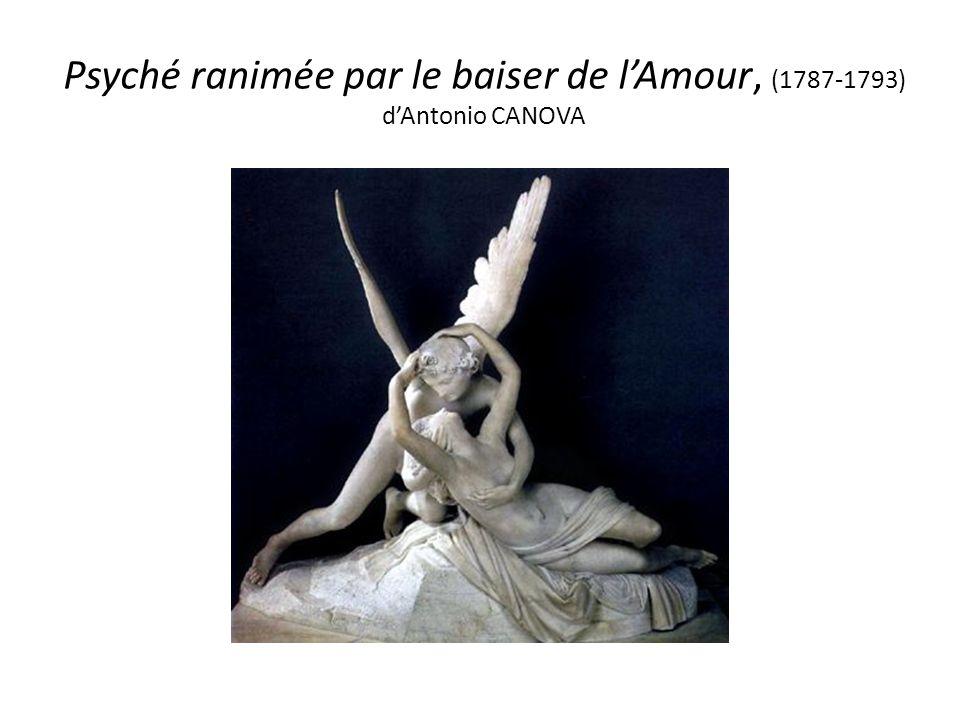 Psyché ranimée par le baiser de lAmour, (1787-1793) dAntonio CANOVA