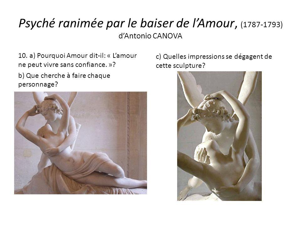 10. a) Pourquoi Amour dit-il: « Lamour ne peut vivre sans confiance.