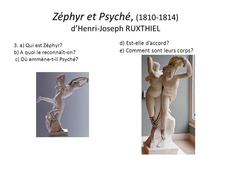 Zéphyr et Psyché, (1810-1814) dHenri-Joseph RUXTHIEL 3.