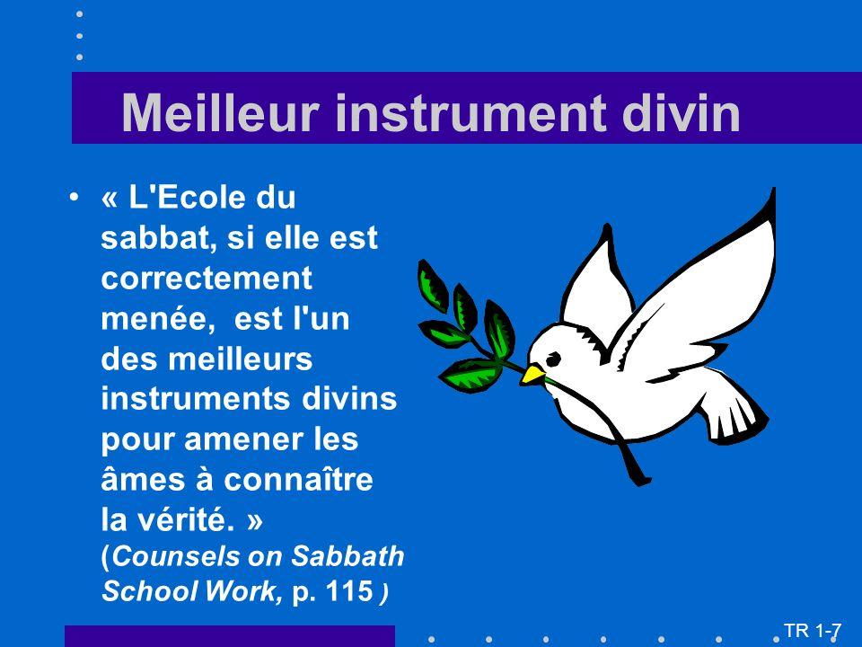 « L Ecole du sabbat, si elle est correctement menée, est l un des meilleurs instruments divins pour amener les âmes à connaître la vérité.
