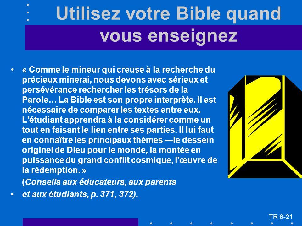 « Comme le mineur qui creuse à la recherche du précieux minerai, nous devons avec sérieux et persévérance rechercher les trésors de la Parole… La Bibl