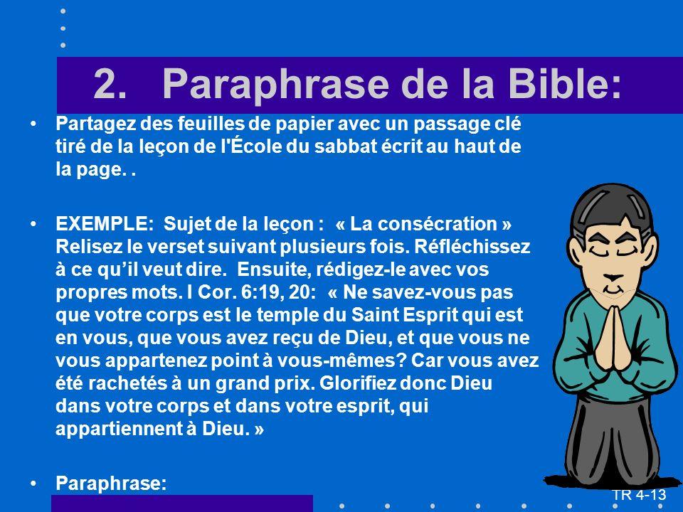 2.Paraphrase de la Bible: Partagez des feuilles de papier avec un passage clé tiré de la leçon de l École du sabbat écrit au haut de la page..