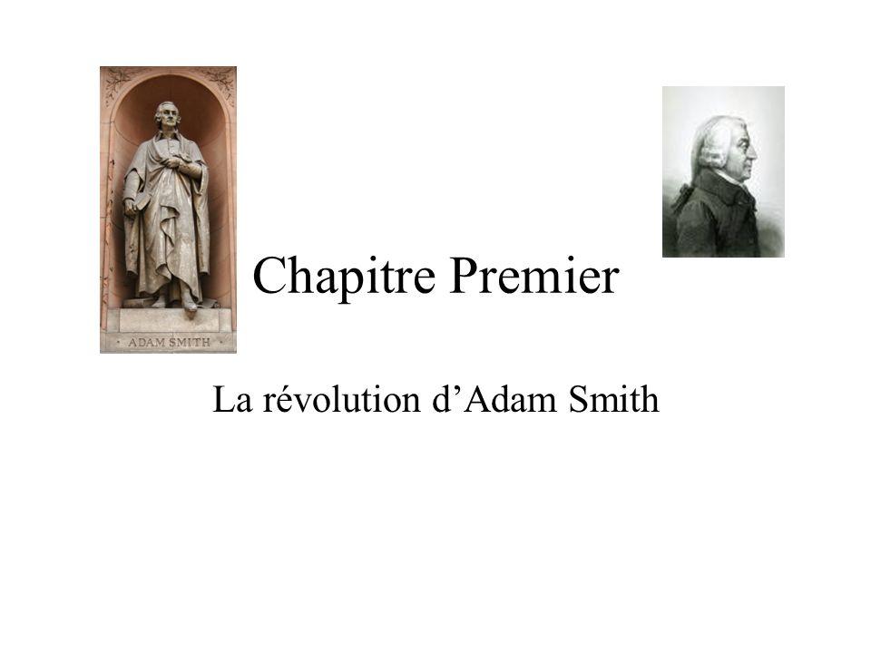 Chapitre Premier La révolution dAdam Smith