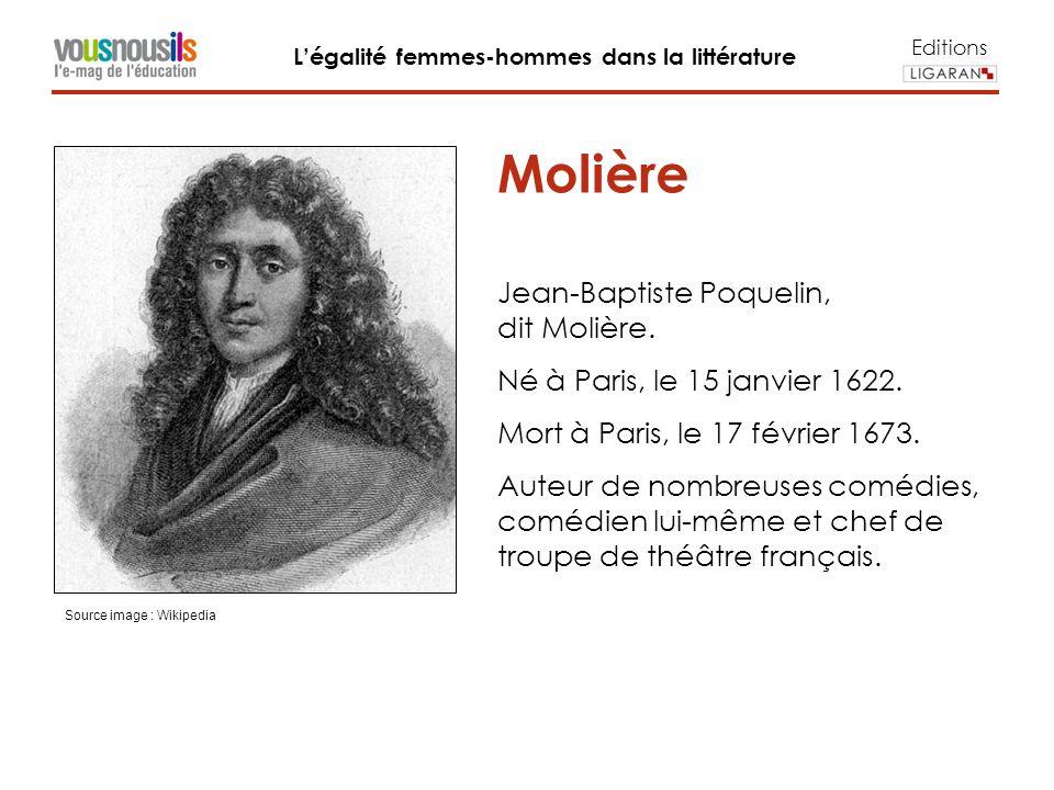 Editions Légalité femmes-hommes dans la littérature Molière Jean-Baptiste Poquelin, dit Molière.