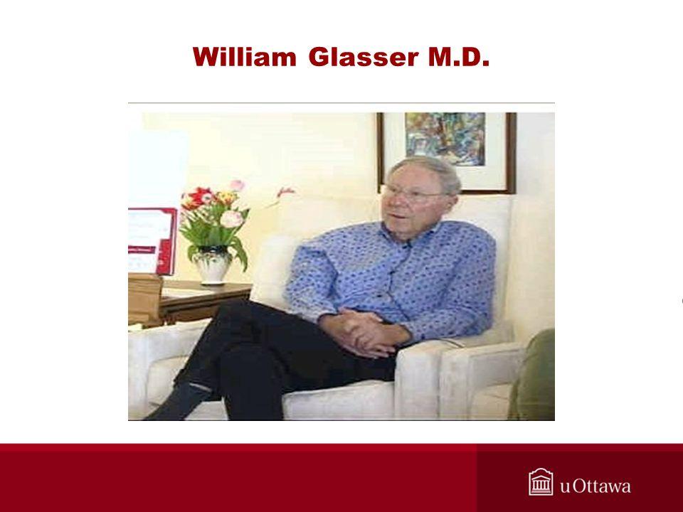 William Glasser M.D.