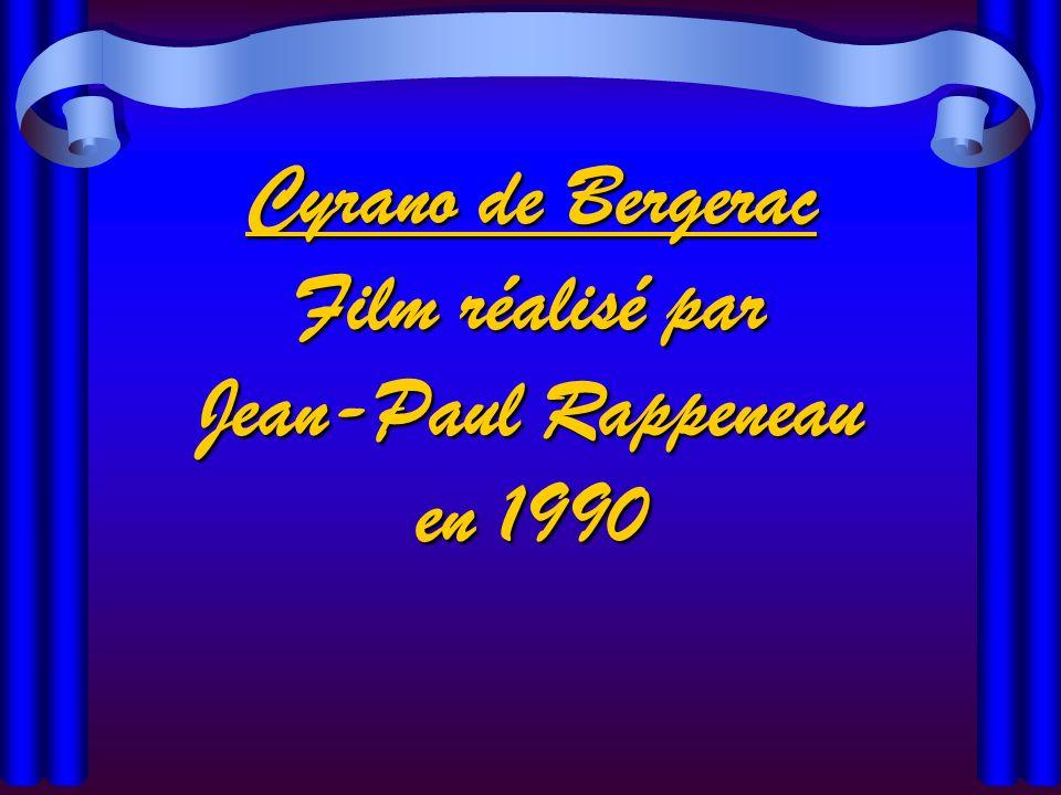 Cyrano de Bergerac Film réalisé par Jean-Paul Rappeneau en 1990