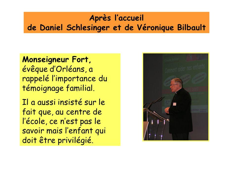 Monseigneur Fort, évêque dOrléans, a rappelé limportance du témoignage familial.