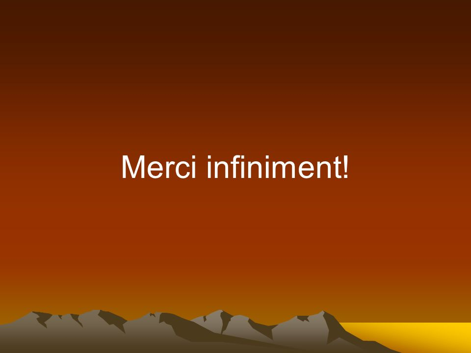 Merci infiniment!