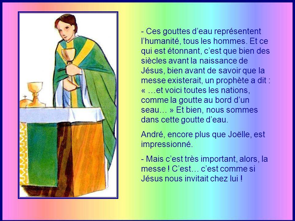 cest le sens de la promesse de Jésus, assurant à ses apôtres quil restait avec nous jusquà la fin des temps. Et à chaque messe, Jésus soffre et se rem