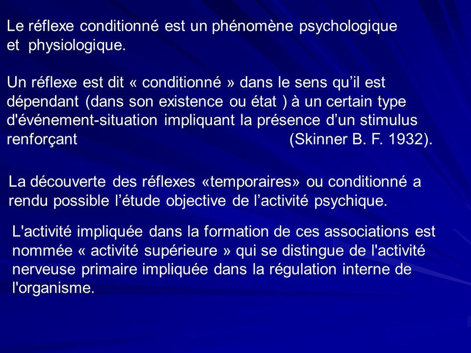 La découverte des réflexes «temporaires» ou conditionné a rendu possible létude objective de lactivité psychique.