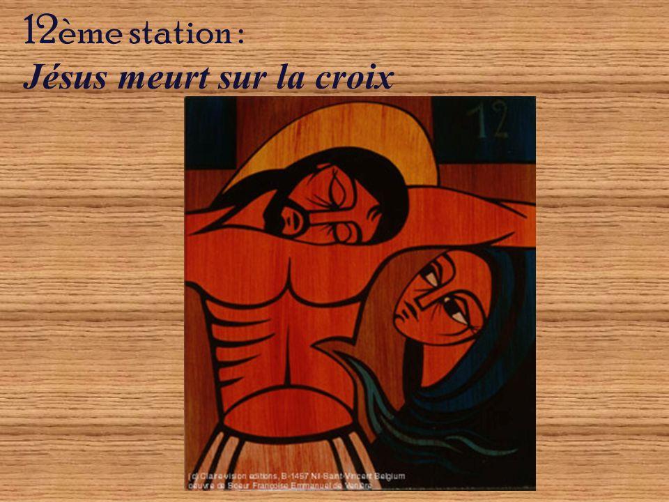 12ème station : Jésus meurt sur la croix