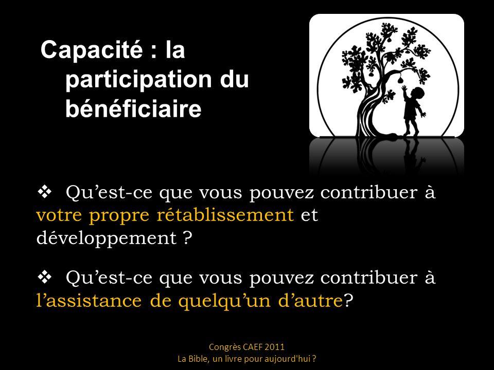 Capacité : la participation du bénéficiaire Quest-ce que vous pouvez contribuer à votre propre rétablissement et développement .