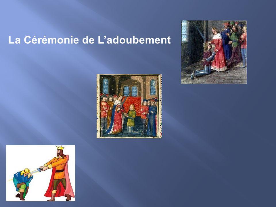La Cérémonie de Ladoubement