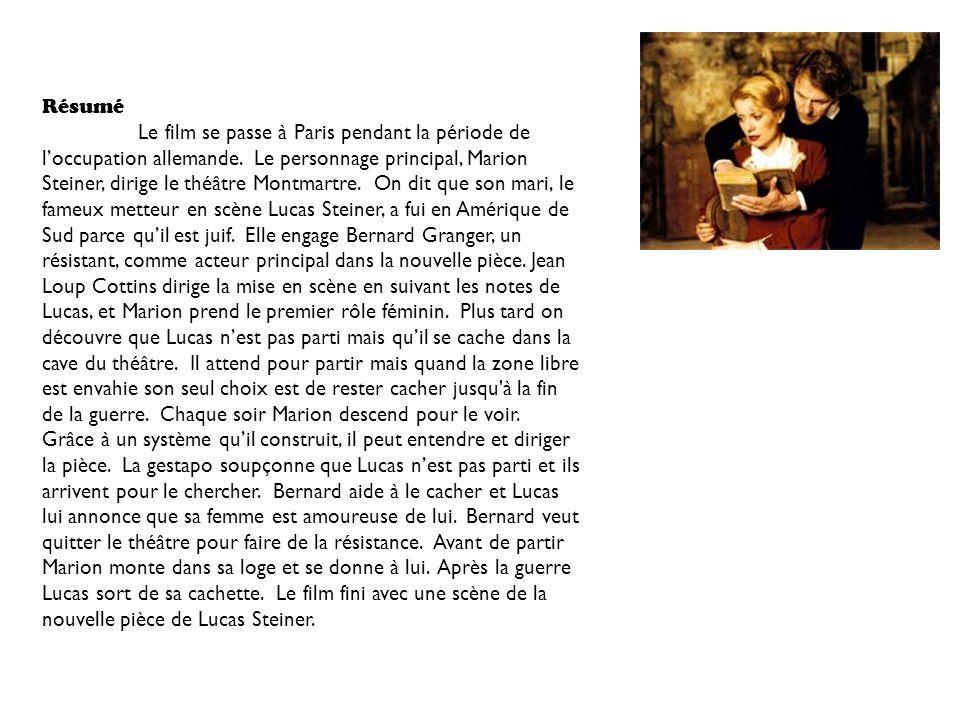 Résumé Le film se passe à Paris pendant la période de loccupation allemande.