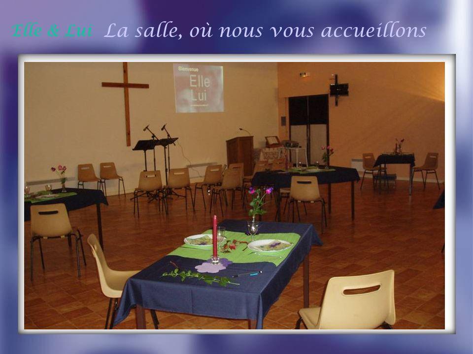 La salle, où nous vous accueillons
