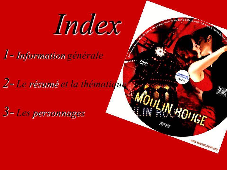 Index 1- Information 1- Information générale 2- résumé 2- Le résumé et la thématique 3- personnages 3- Les personnages