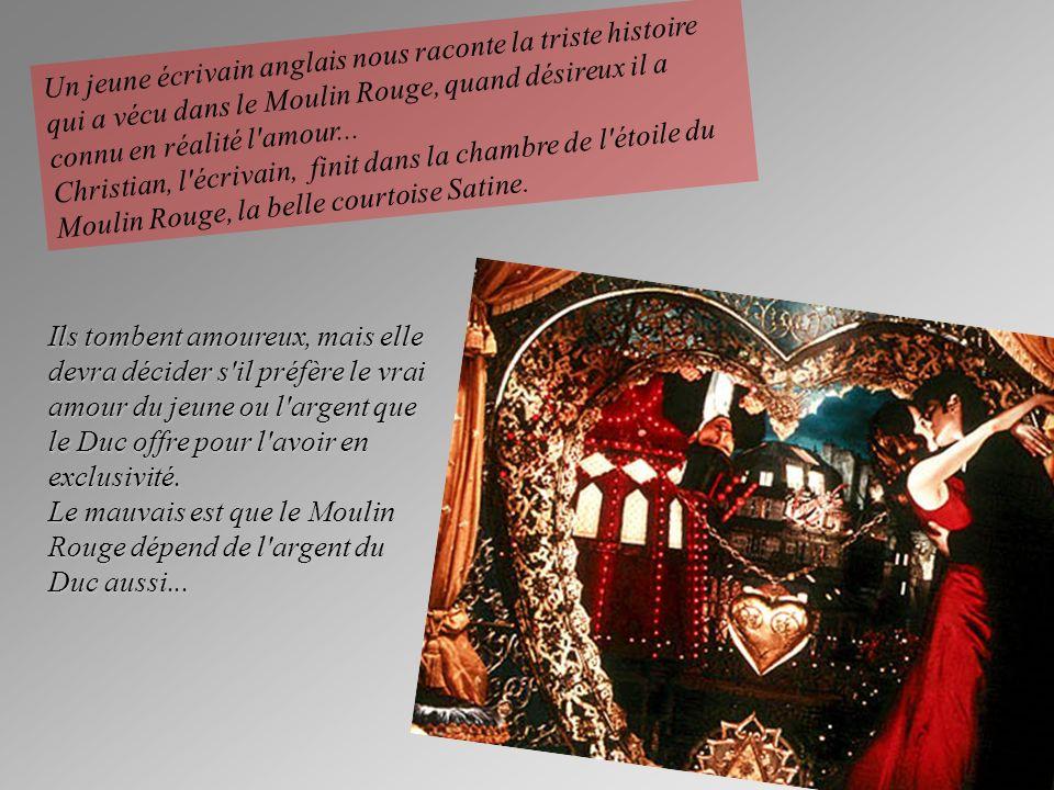 Un jeune écrivain anglais nous raconte la triste histoire qui a vécu dans le Moulin Rouge, quand désireux il a connu en réalité l amour...