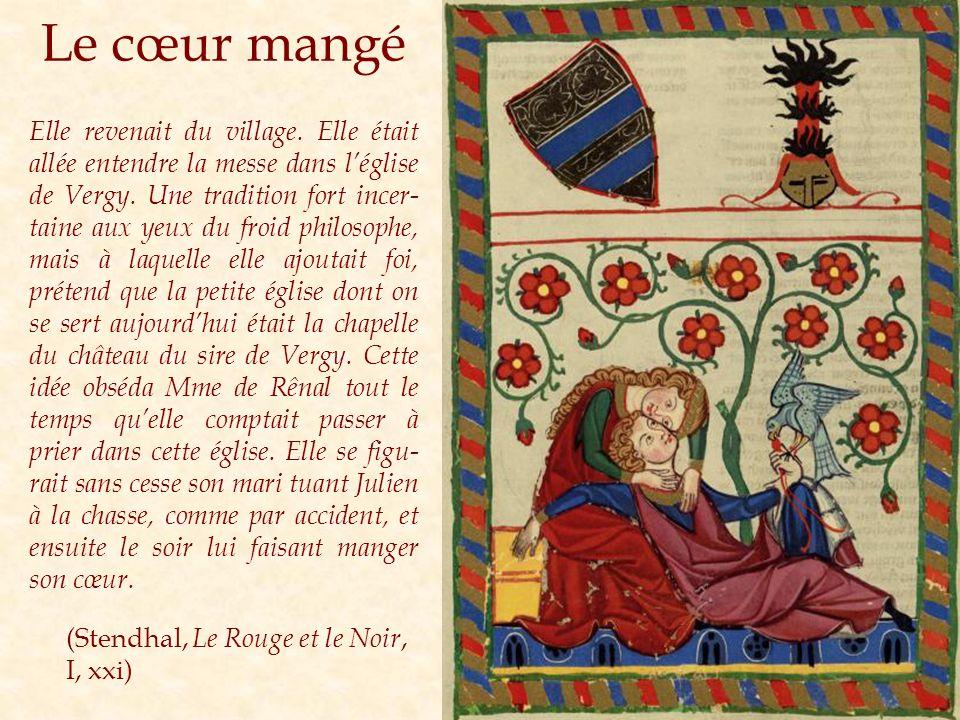 Le cœur mangé Elle revenait du village. Elle était allée entendre la messe dans léglise de Vergy.