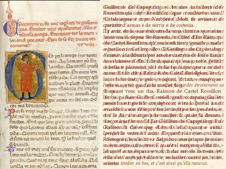 Guillems de Capestaing si fo uns cavalliers de lencontrada de Rossillon, que confinava com Cataloingna e com Narbones.