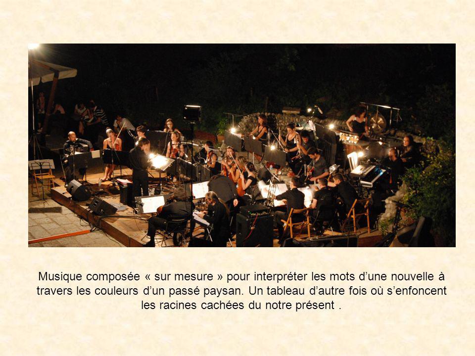 Musique composée « sur mesure » pour interpréter les mots dune nouvelle à travers les couleurs dun passé paysan.