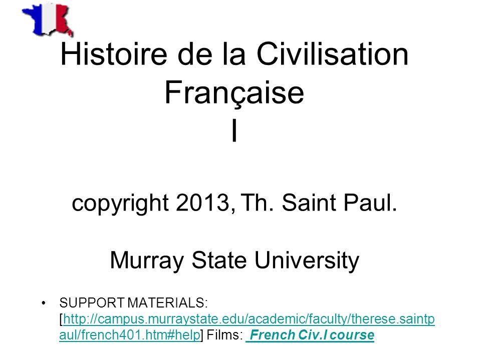 Histoire de la Civilisation Française I copyright 2013, Th.