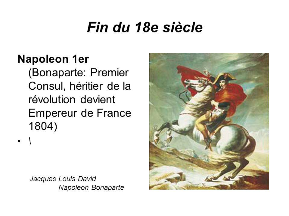 Fin du 18e siècle Napoleon 1er (Bonaparte: Premier Consul, héritier de la révolution devient Empereur de France 1804) \ Jacques Louis David Napoleon Bonaparte