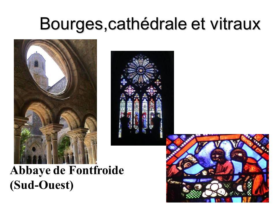 Bourges,cathédrale et vitraux Abbaye de Fontfroide (Sud-Ouest)