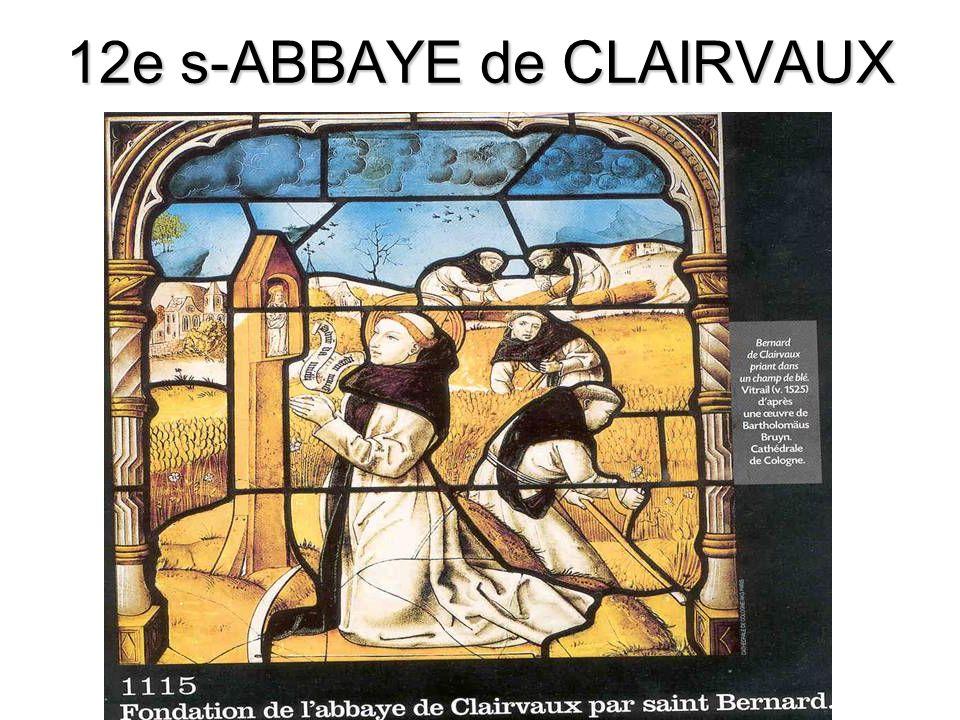 12e s-ABBAYE de CLAIRVAUX