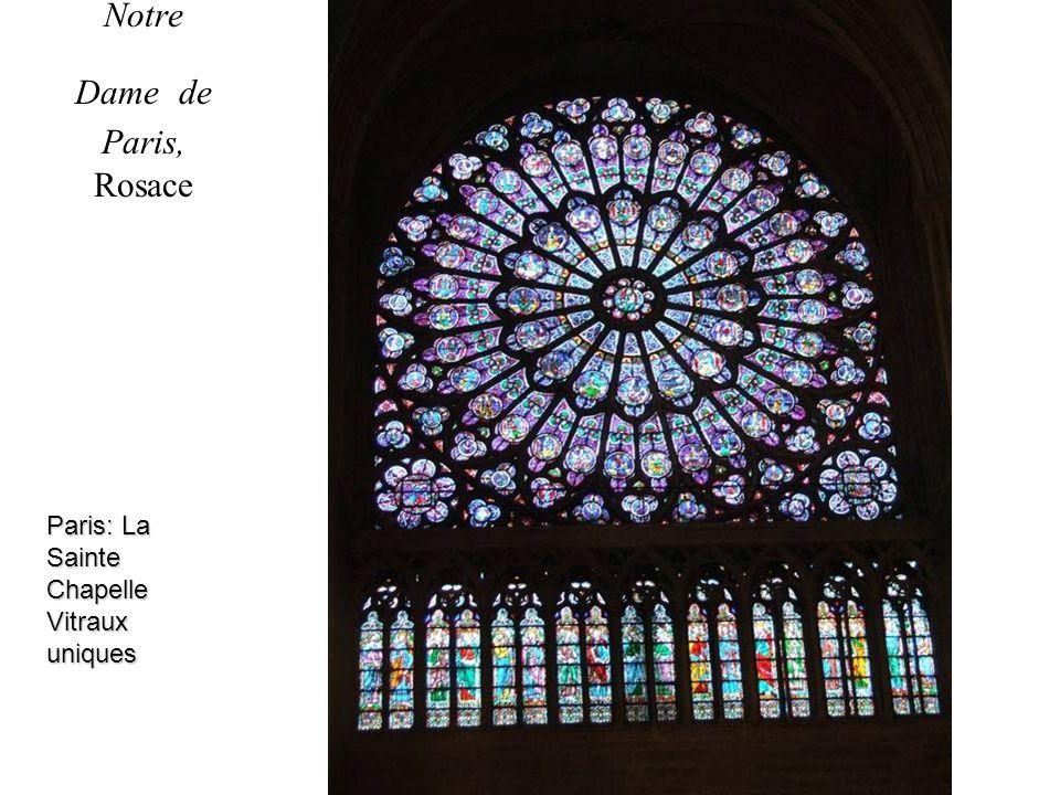 Notre Dame de Paris, Rosace Paris: La Sainte Chapelle Vitraux uniques