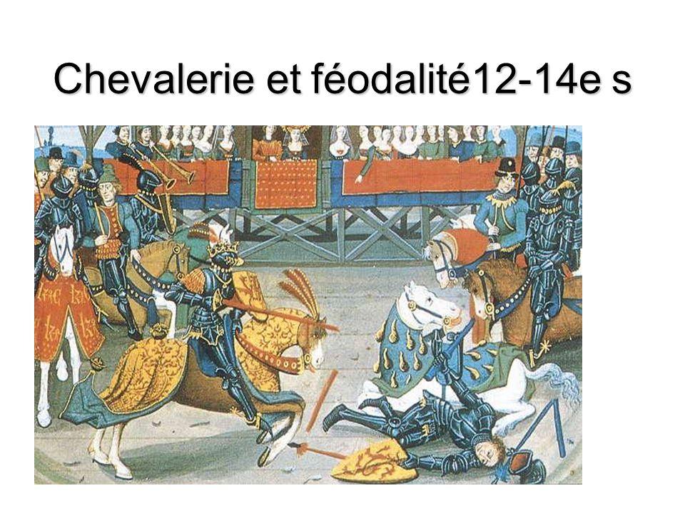 Chevalerie et féodalité12-14e s