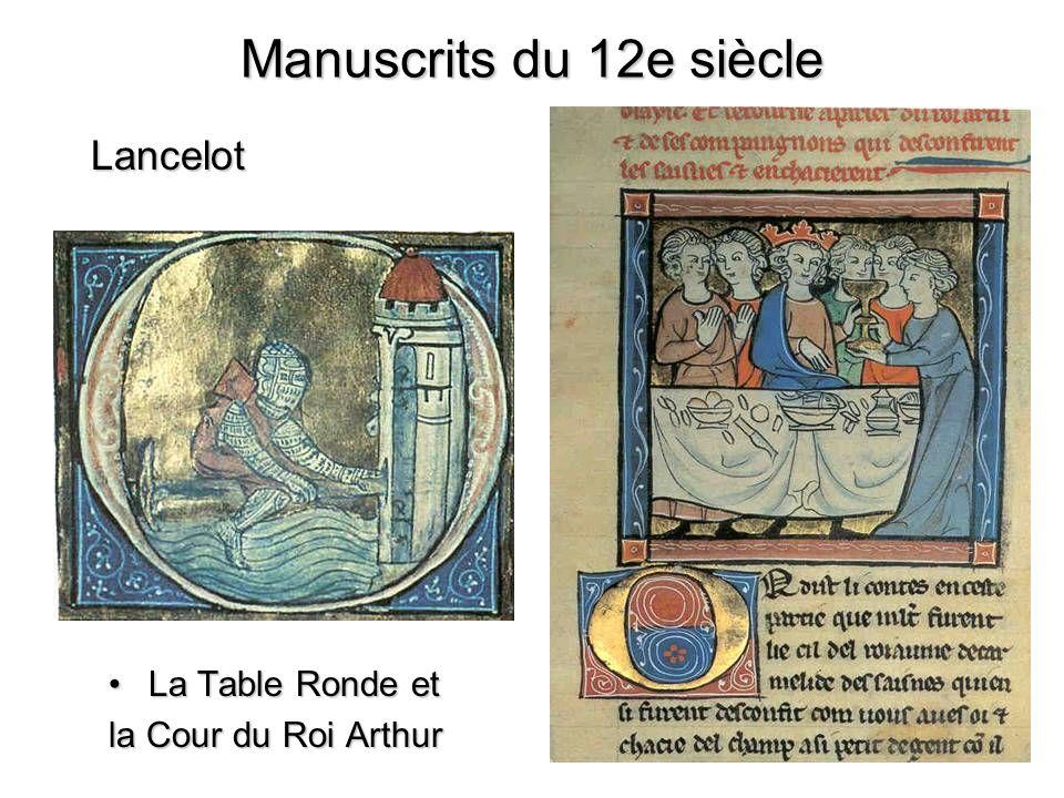 Lancelot La Table Ronde etLa Table Ronde et la Cour du Roi Arthur Manuscrits du 12e siècle