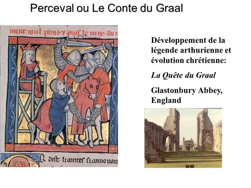 Perceval ou Le Conte du Graal Développement de la légende arthurienne et évolution chrétienne: La Quête du Graal Glastonbury Abbey, England