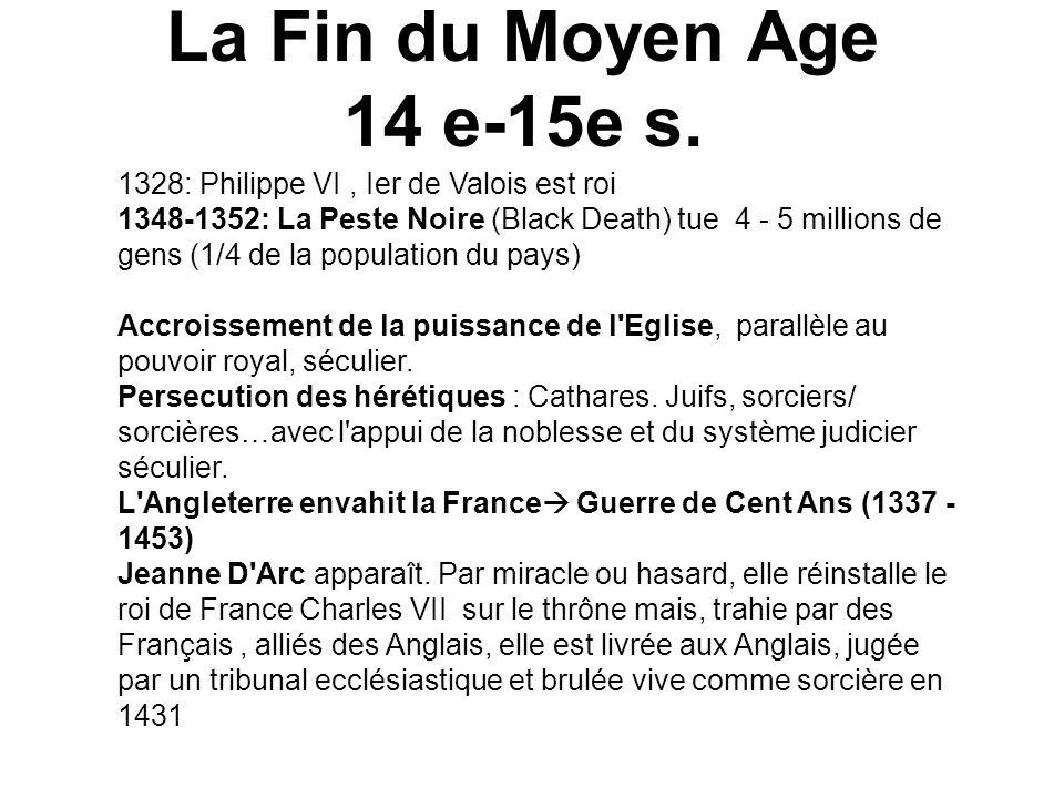 La Fin du Moyen Age 14 e-15e s.