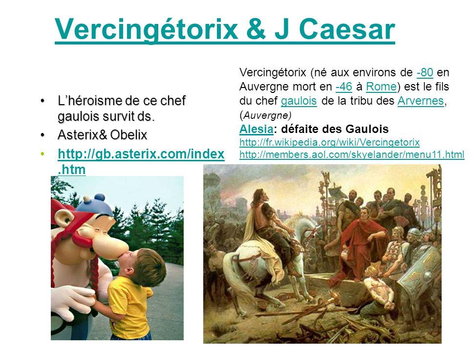 Vercingétorix & J Caesar Lhéroisme de ce chef gaulois survit ds.Lhéroisme de ce chef gaulois survit ds.