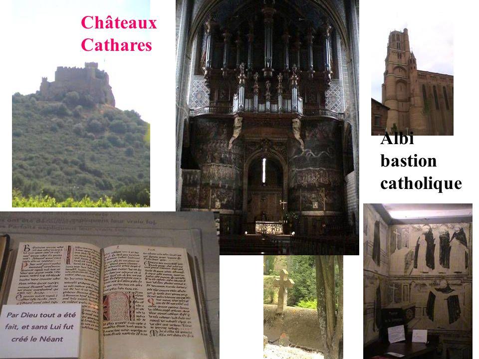 Albi bastion catholique Châteaux Cathares
