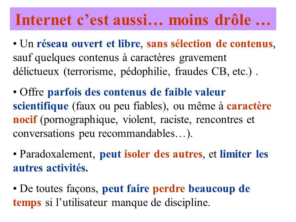Un réseau ouvert et libre, sans sélection de contenus, sauf quelques contenus à caractères gravement délictueux (terrorisme, pédophilie, fraudes CB, e