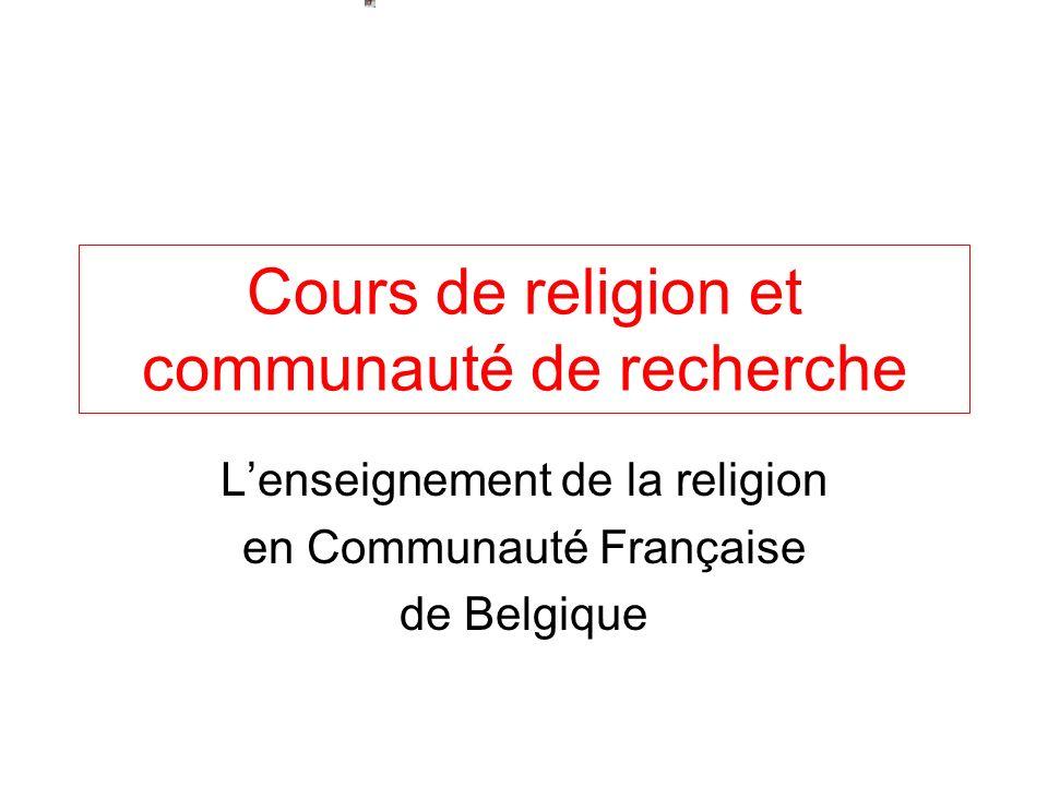 Cours de religion et communauté de recherche Lenseignement de la religion en Communauté Française de Belgique