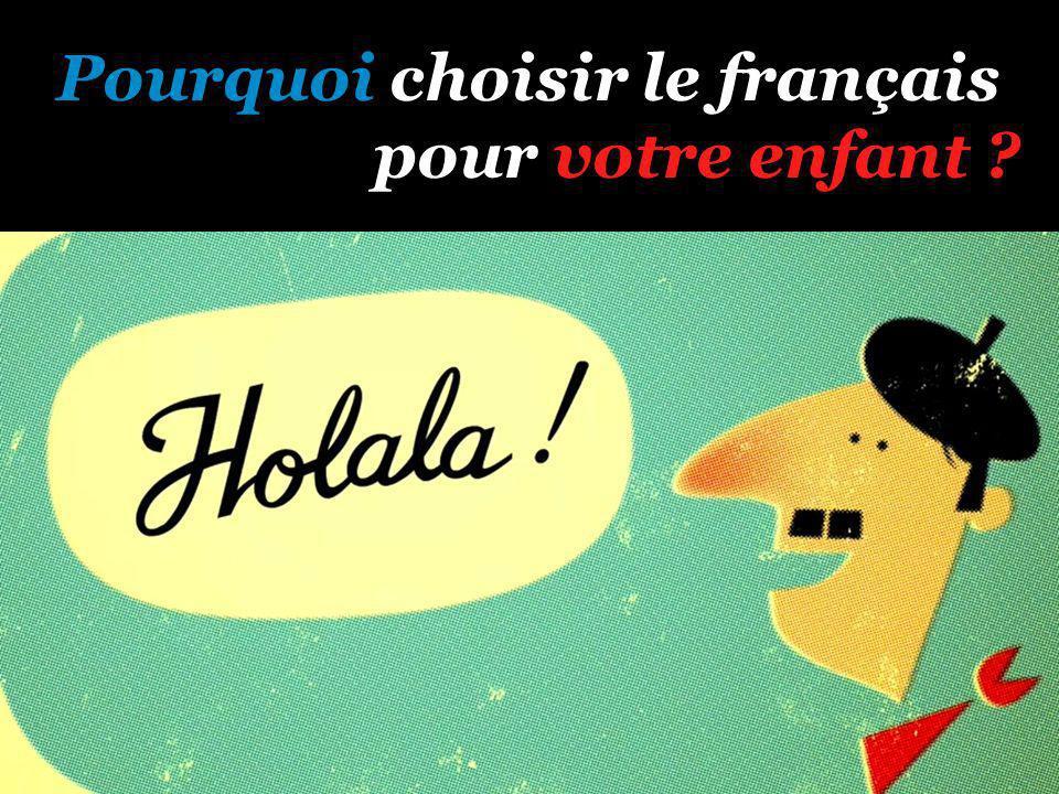 Pourquoi choisir le français pour votre enfant