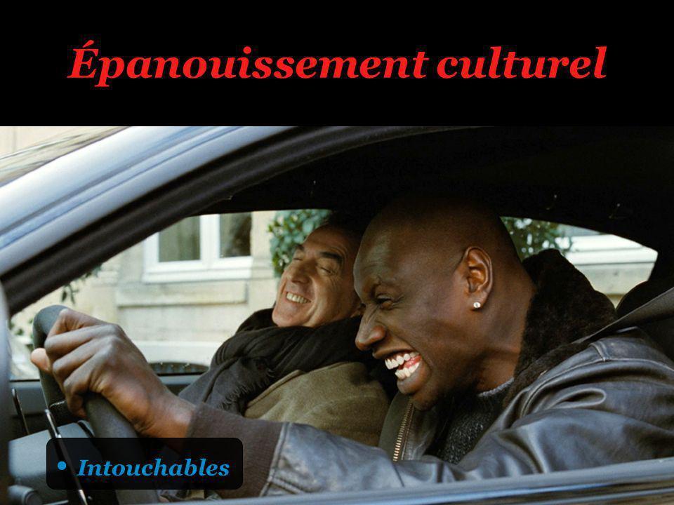 Épanouissement culturel Intouchables