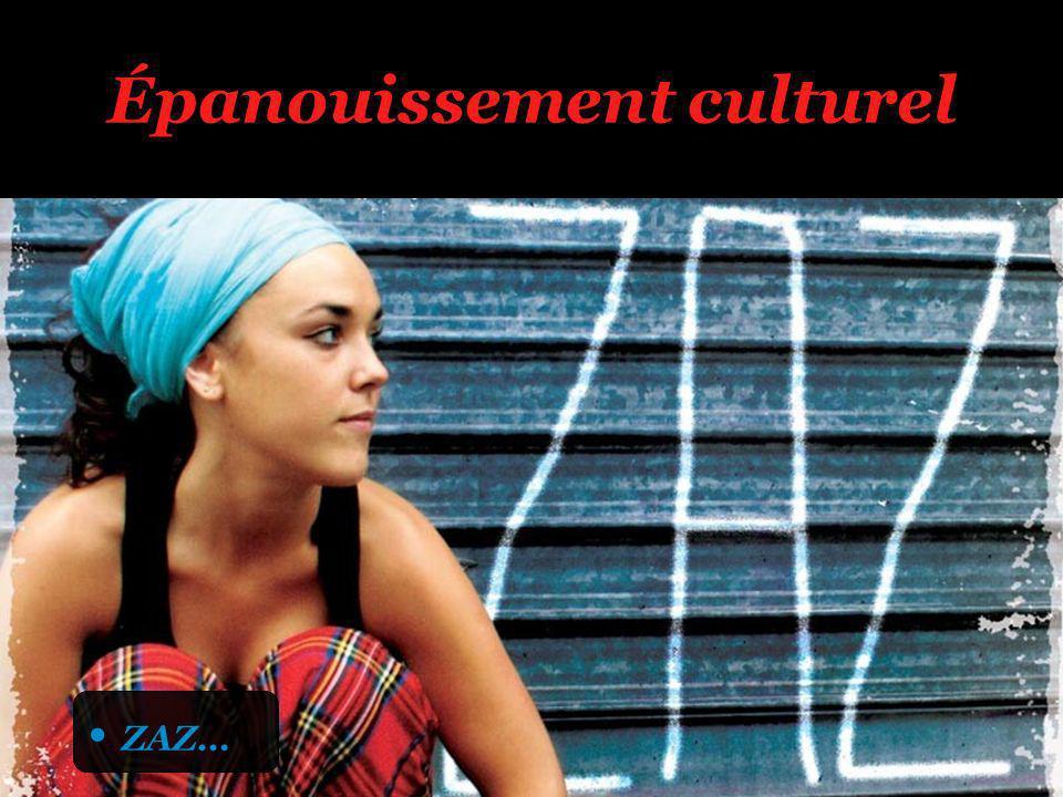 Épanouissement culturel ZAZ…