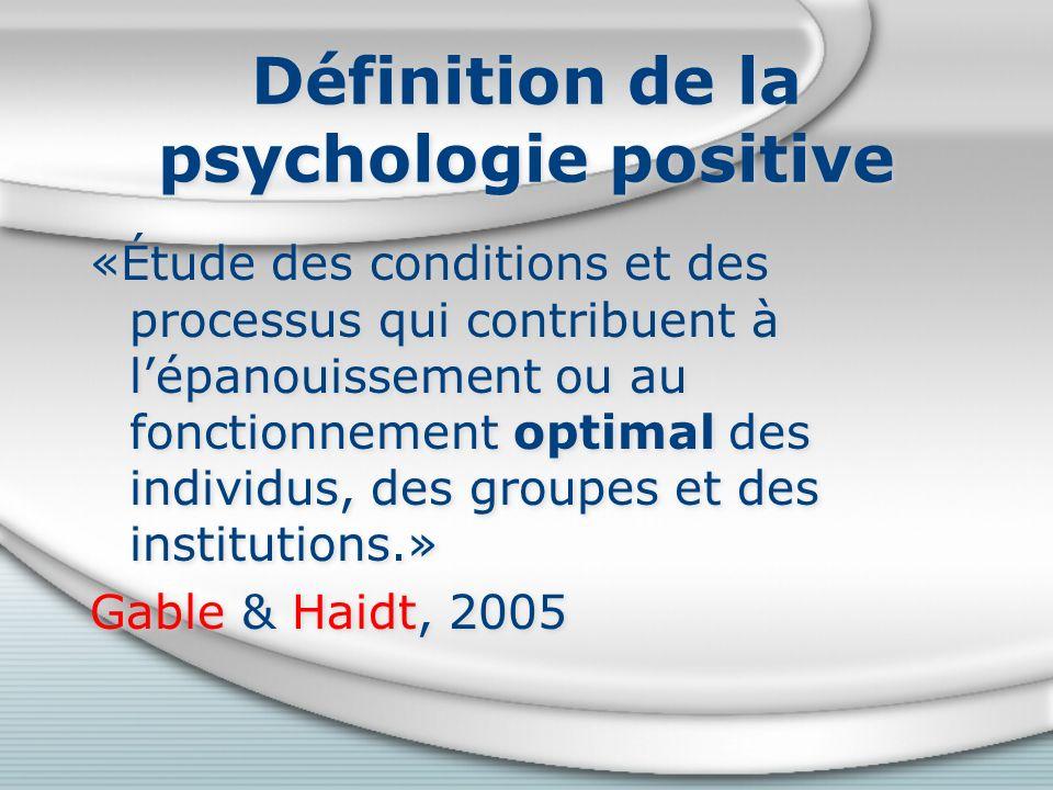 Pourquoi la psychologie positive.