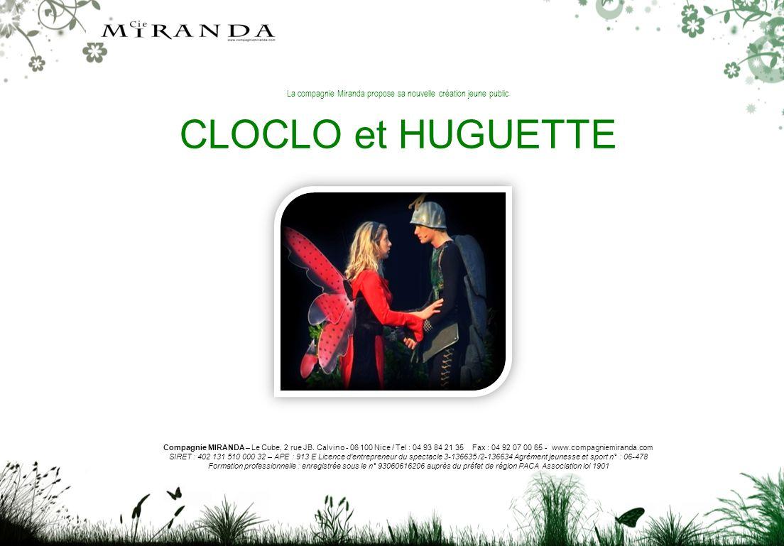 La compagnie Miranda propose sa nouvelle création jeune public CLOCLO et HUGUETTE Compagnie MIRANDA – Le Cube, 2 rue JB.