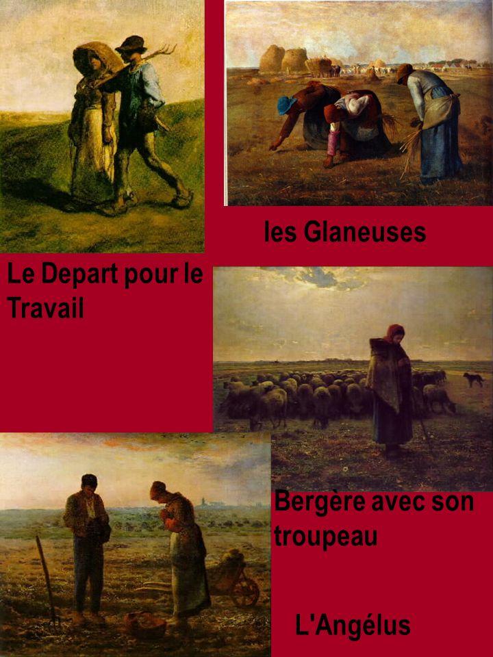les Glaneuses L Angélus Bergère avec son troupeau Le Depart pour le Travail