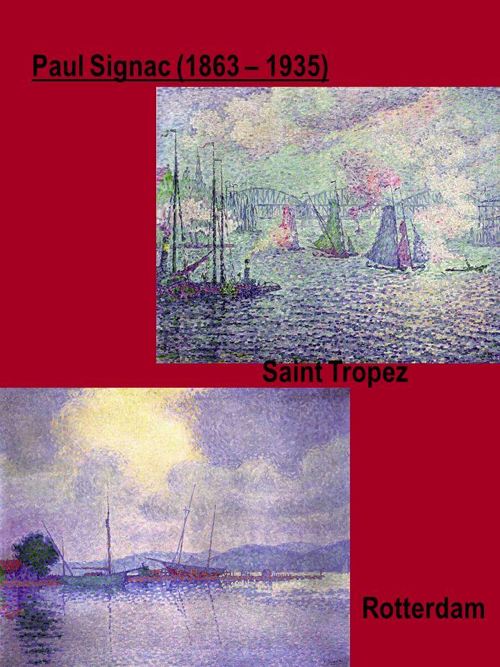Paul Signac (1863 – 1935) Saint Tropez Rotterdam